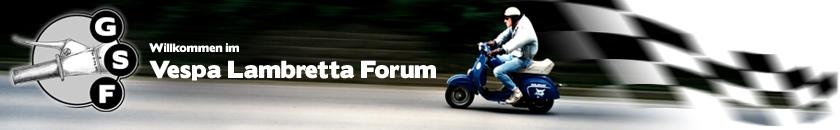 GSF - Das Vespa Lambretta Forum